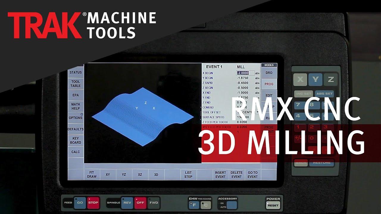 3D Milling | ProtoTRAK RMX CNC | Advanced Mill Programming